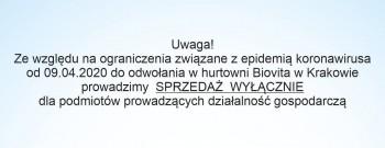 Od 09.04.2020 do odwołania Sprzedaż w Hurtowni Kraków...