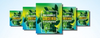 Serdecznie zapraszamy na nasze stoisko na targach Gardenia.